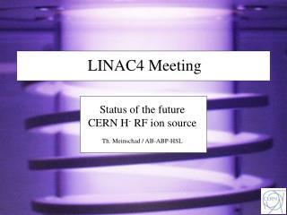 LINAC4 Meeting