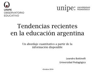 Leandro Bottinelli Universidad Pedagógica -Octubre 2014-