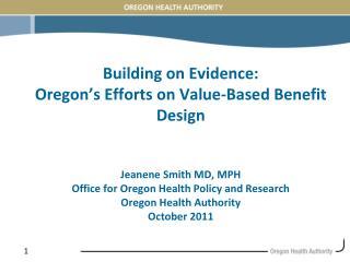Oregon's Value-Based Benefit Design Development