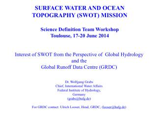SURFACE WATER AND OCEAN TOPOGRAPHY (SWOT) MISSION Science Definition Team Workshop