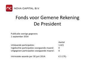 Fonds voor Gemene Rekening De President