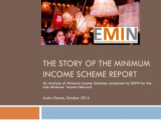 The story of the Minimum Income scheme report
