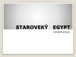 STAROVEK�   EGYPT