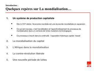 Introduction : Quelques repères sur La mondialisation…