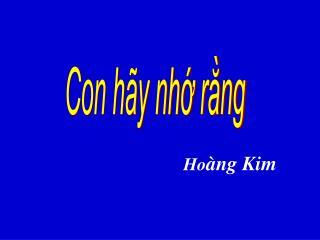 CON H�Y NH? R?NG