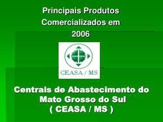 Centrais de Abastecimento do   Mato Grosso do Sul  CEASA