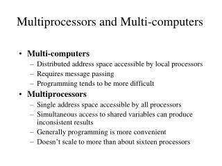 Multiprocessors and Multi-computers
