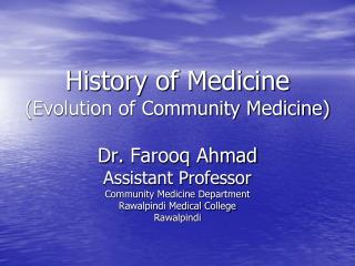 Evolution of Community Medicine (History of Medicine)
