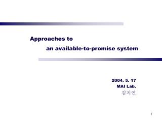 Approaches to 	an available-to-promise system
