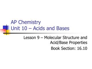 AP Chemistry Unit 10 � Acids and Bases