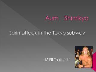 Aum Shinrikyo
