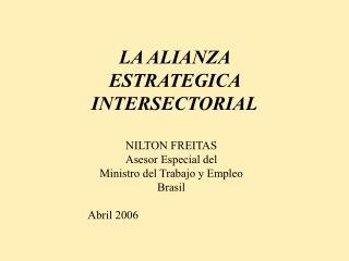LA ALIANZA  ESTRATEGICA INTERSECTORIAL
