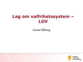 Lag om valfrihetssystem � LOV