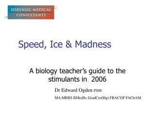Speed, Ice & Madness