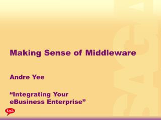 Making Sense of Middleware