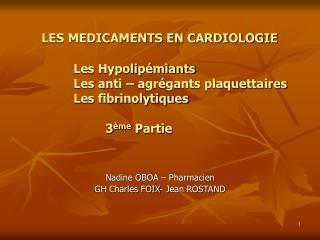 Nadine OBOA – Pharmacien GH Charles FOIX- Jean ROSTAND