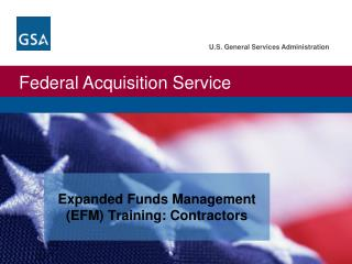 Expanded Funds Management (EFM) Training: Contractors