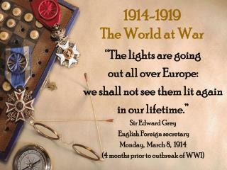 1914-1919 The World at War