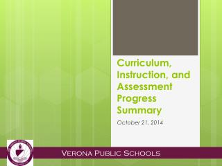 Curriculum, Instruction, and Assessment Progress Summary