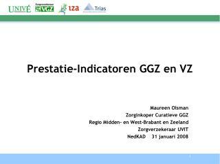 Prestatie-Indicatoren GGZ en VZ