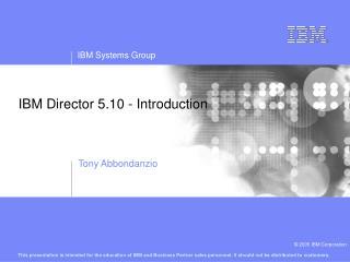 IBM Director 5.10 - Introduction