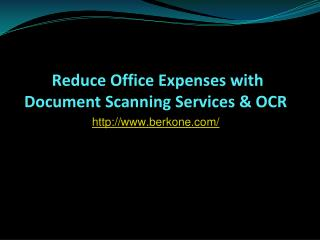 Reduce Office Expenses With Document Scanning Services & OCR
