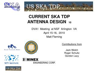 CURRENT SKA TDP  ANTENNA DESIGN   10