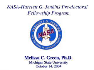 NASA-Harriett G. Jenkins Pre-doctoral   Fellowship Program