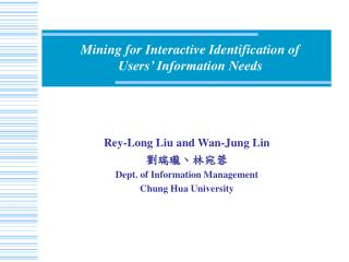 Mining for Interactive Identification of  Users' Information Needs