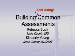 Building Common Assessments