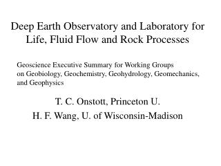 Deep Earth Observatory and Laboratory for Life, Fluid Flow and Rock Processes