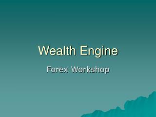 Wealth Engine