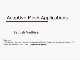 Adaptive Mesh Applications