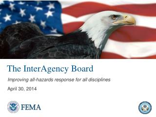 The InterAgency Board