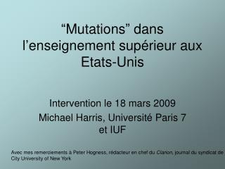 """""""Mutations"""" dans l'enseignement sup érieur aux Etats-Unis"""