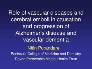 Nitin Purandare Peninsula College of Medicine and Dentistry Devon Partnership Mental Health Trust