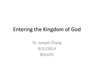 Entering the Kingdom of God