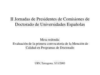 Ponente: Pere Botella Presidente del Comité de Evaluación de Enseñanzas Técnicas