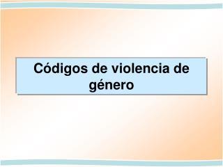 C�digos de violencia de g�nero