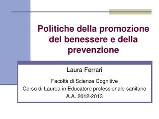 Politiche della promozione del benessere e della prevenzione