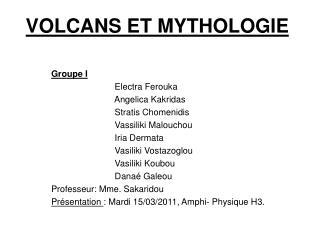 VOLCANS ET MYTHOLOGIE
