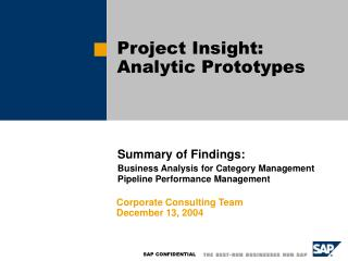 Project Insight:  Analytic Prototypes