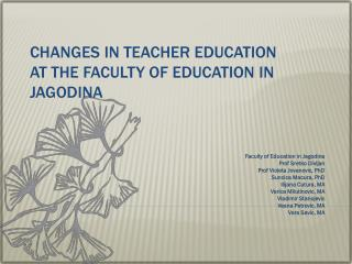 Changes in Teacher Education  at the Faculty of Education in Jagodina