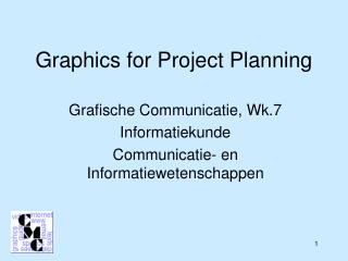Graphics for Project Planning