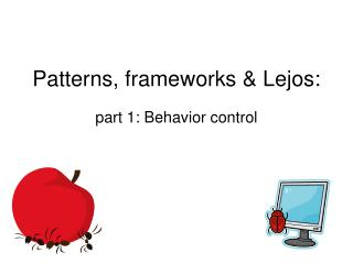 Patterns, frameworks & Lejos: