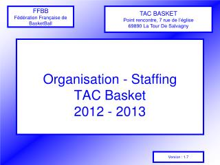 Organisation - Staffing TAC Basket 2012 - 2013