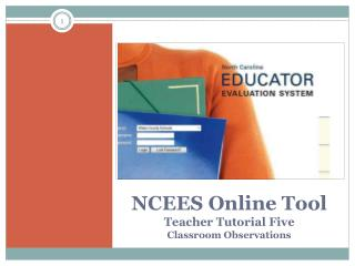 NCEES Online Tool Teacher Tutorial Five Classroom Observations