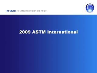2009  ASTM International