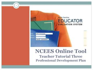NCEES Online Tool Teacher Tutorial Three  Professional Development Plan