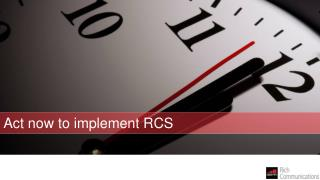 Act now to implement RCS